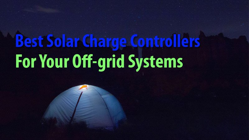Best Solar Charge Controllers