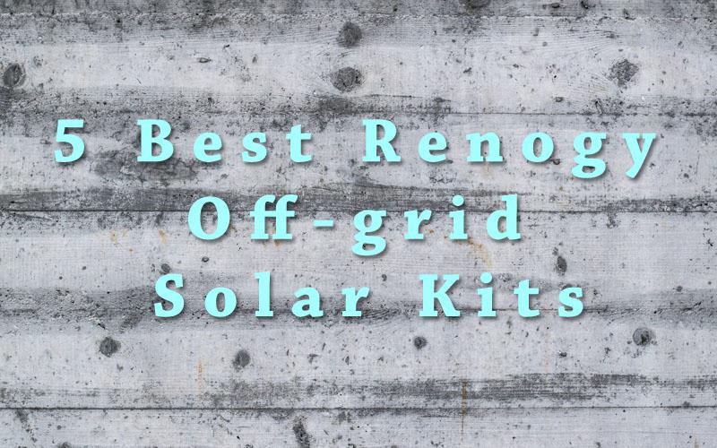 Renogy Off-grid Solar Kits for RVs