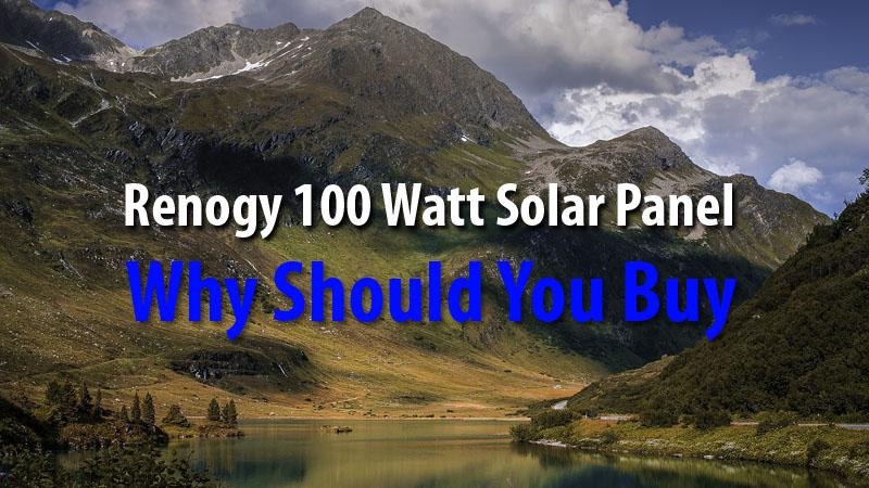 Renogy 100 Watt Solar Panel