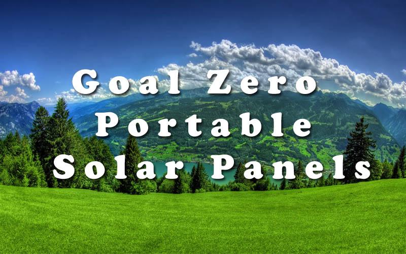Goal Zero Portable Solar Panels