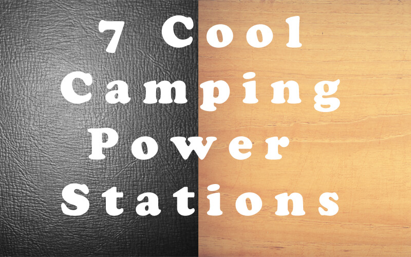 Camping Power Stations