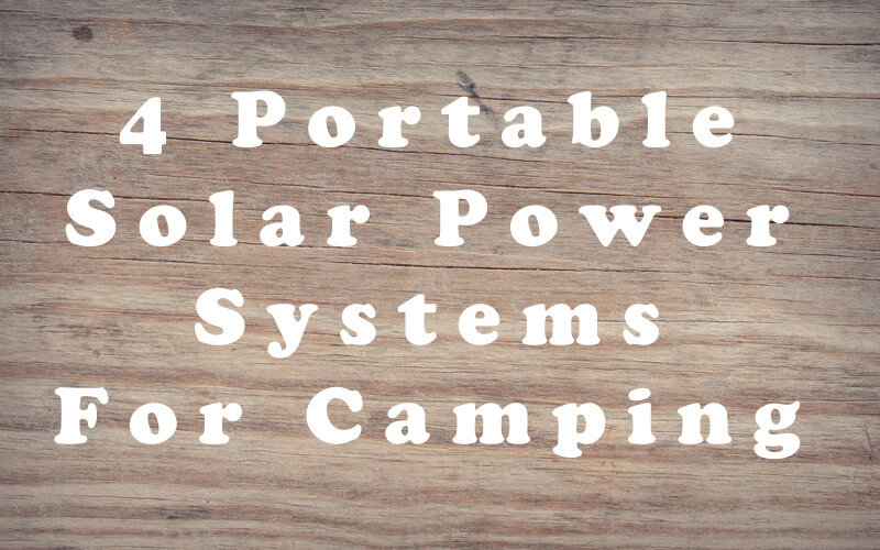 Portable Solar Power Systems for Camping Photo