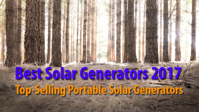 Best Solar Generators 2017